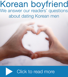 having a Korean boyfriend question and answers about Korean dating Korean men culture