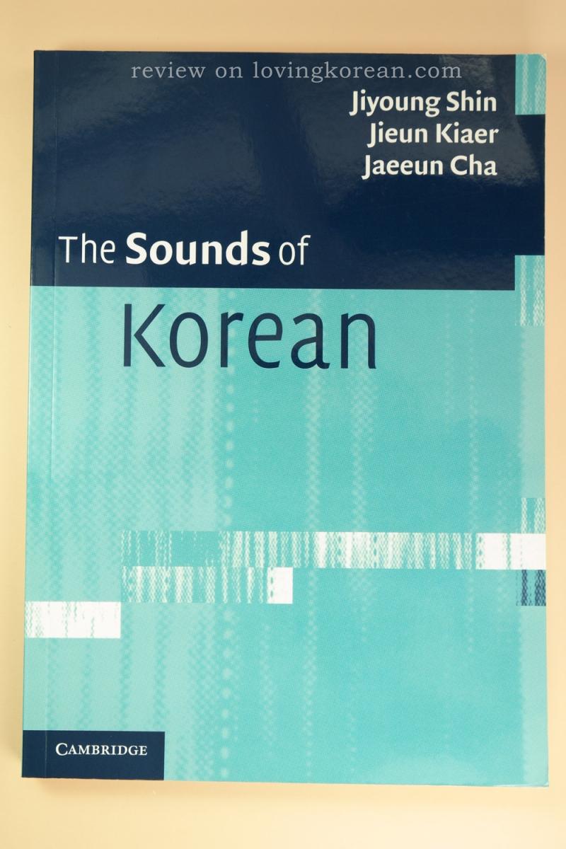 The Sounds of Korean front cover Jiyoung Shin Jieun Kiaer Jaeeun Cha Cambridge
